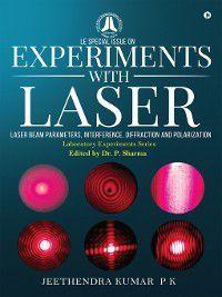 Experiments with Laser, Jeethendra Kumar P K