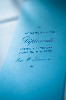 Expertise: Cultures and Technologies of Knowledge: At Home with the Diplomats, Iver B. Neumann