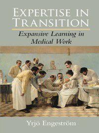Expertise in Transition, Yrjö Engeström