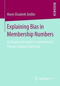 Explaining Bias in Membership Numbers, Marie Elisabeth Zeidler