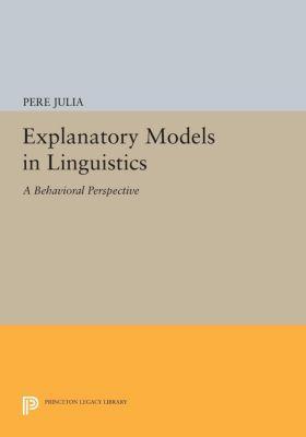 Explanatory Models in Linguistics, Pere Julia