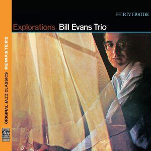 Explorations [Original Jazz Classics Remasters], Bill Evans