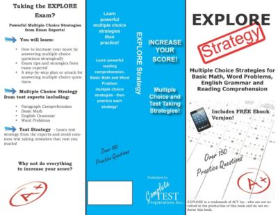 EXPLORE Test Strategy, Complete Test Preparation Inc.
