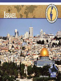 Explore the Countries: Israel, Julie Murray