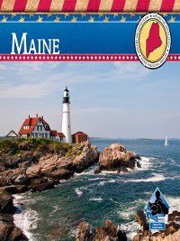 Explore the United States: Maine, Julie Murray