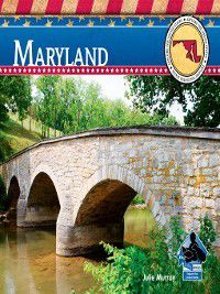 Explore the United States: Maryland, Julie Murray