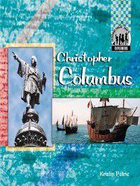 Explorers Set 1: Christopher Columbus, Kristin Petrie