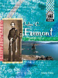 Explorers Set 1: John C. Fremont, Kristin Petrie