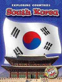 Exploring Countries: South Korea, Derek Zobel