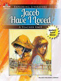 Exploring Literature: Jacob Have I Loved, Carmela M. Krueser