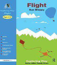 Exploring Play: Flight, Sue Sheppy