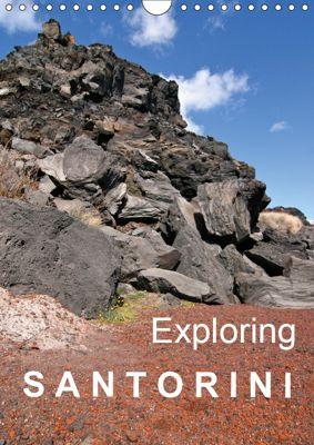 Exploring Santorini (Wall Calendar 2019 DIN A4 Portrait), Gabriele Rechberger
