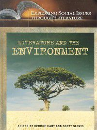 Exploring Social Issues through Literature: Literature and the Environment