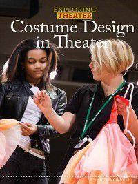 Exploring Theater: Costume Design in Theater, Ruth Bjorklund