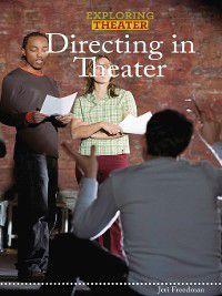 Exploring Theater: Directing in Theater, Jeri Freedman