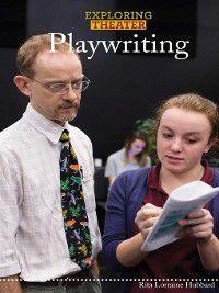 Exploring Theater: Playwriting, Rita Lorraine Hubbard