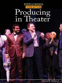 Exploring Theater: Producing in Theater, Don Harmon
