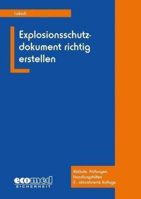 Explosionsschutzdokument richtig erstellen, m. CD-ROM, Andreas Luksch