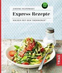 Express-Rezepte - Simone Filipowsky |