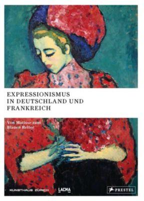 Expressionismus in Deutschland und Frankreich
