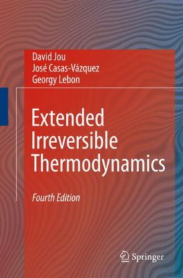 Extended Irreversible Thermodynamics, David Jou, José Casas-Vázquez, Georgy Lebon