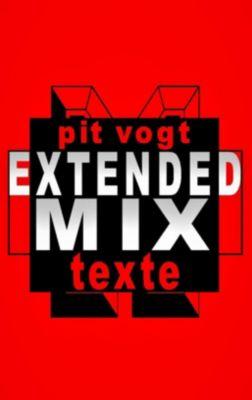 Extended Mix, Pit Vogt