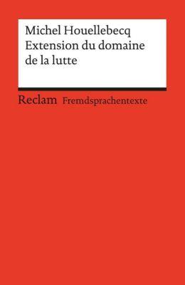 Extension du domaine da la lutte - Michel Houellebecq |