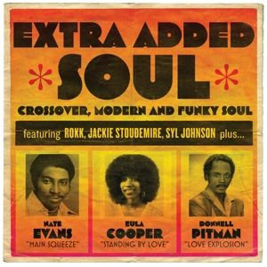 Extra Added Soul: Crossover,Modern And Funky Soul (Vinyl), Diverse Interpreten