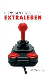 Extraleben, Constantin Gillies