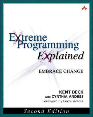 Extreme Programming Explained, Kent Beck