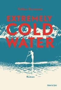 Extremely Cold Water, m. Audio-CD - Volker Surmann |