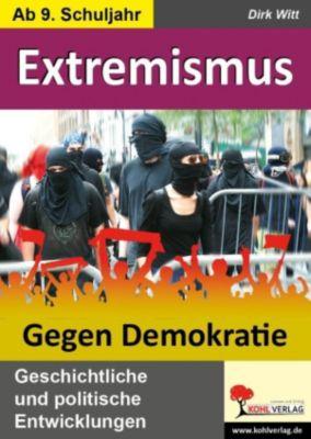 Extremismus - Gegen Demokratie, Dirk Witt