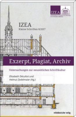 Exzerpt, Plagiat, Archiv -  pdf epub