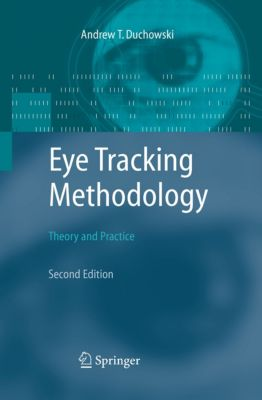 Eye Tracking Methodology, Andrew Duchowski