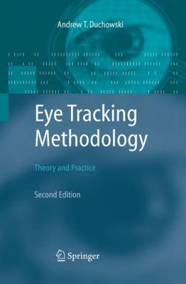 Eye Tracking Methodology, Andrew Duchowski