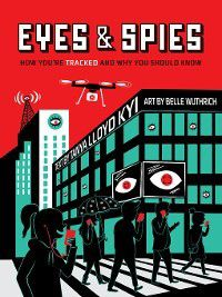 Eyes and Spies, Tanya Lloyd Kyi