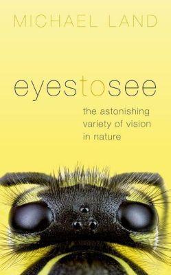 Eyes to See, Michael Land