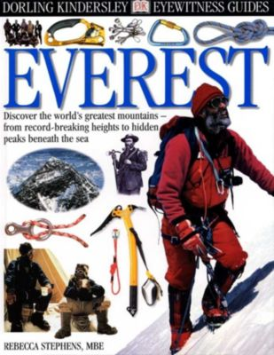 Eyewitness: DK EyeWitness Guides:  Everest, Rebecca Stephens