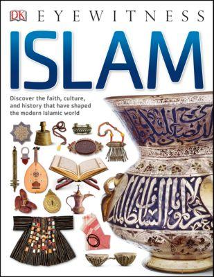 Eyewitness: Eyewitness Islam