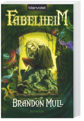 Fabelheim Band 1: Fabelheim, Brandon Mull