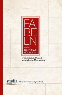 Fabeln - Emmi Troppmair-Hölbling |