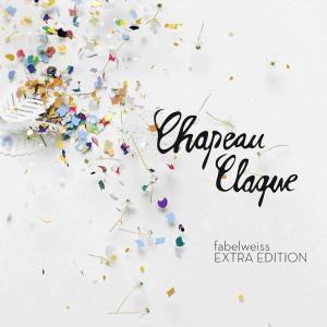 fabelweiss, Chapeau Claque