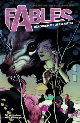 Fables Band 3: Märchenhafte Liebschaften, Bill Willingham, Mark Buckingham