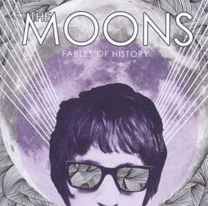 Fables Of History, The Moons