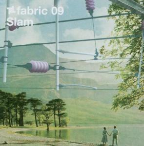 Fabric 09, Slam