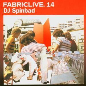 Fabric Live 14, Dj Spinbad