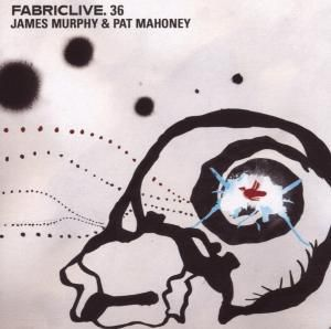 Fabric Live 36, James & Mahoney,Pat Murphy