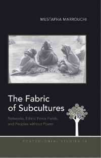 Fabric of Subcultures, Mustapha Marrouchi