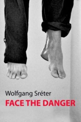 Face the Danger, Wolfgang Sreter