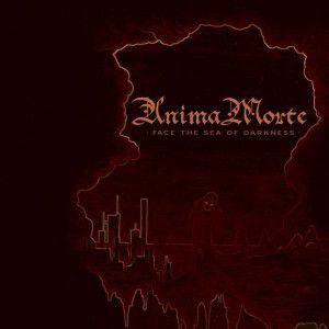 Face The Sea Of Darkness, Anima Morte
